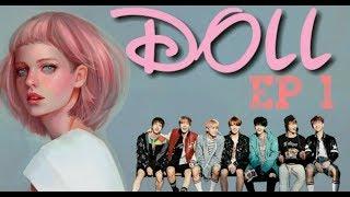 [BTS FF] DOLL EP1