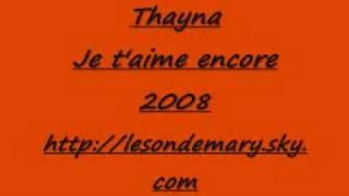 Thayna - Je t