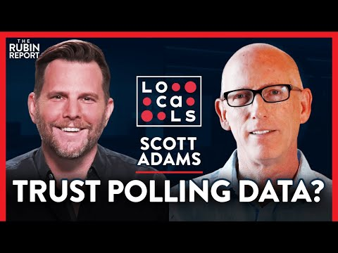 Proof Polling Data Is Useless & 2020 Election Prediction | Scott Adams | POLITICS | Rubin Report