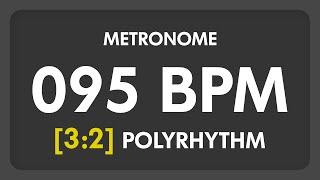 95 BPM - 3:2 PolyRhythm Metronome