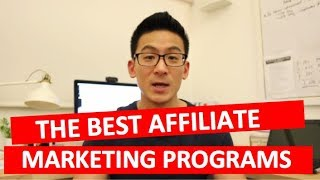 What Are The Best Affiliate Programs To Join - Affiliate Programs For Beginners