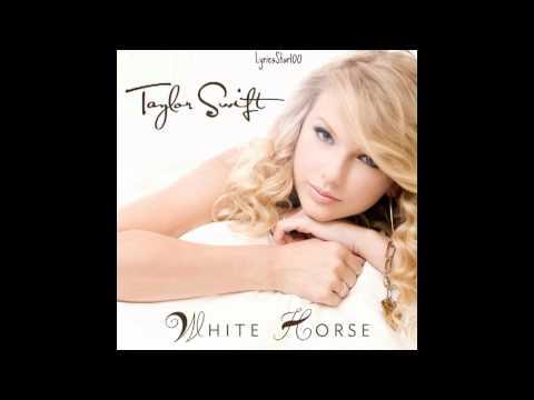 Taylor Swift - White Horse (lyrics)