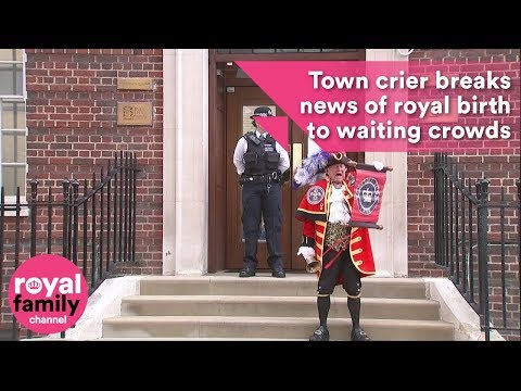 Town crier breaks news of royal birth to waiting crowds