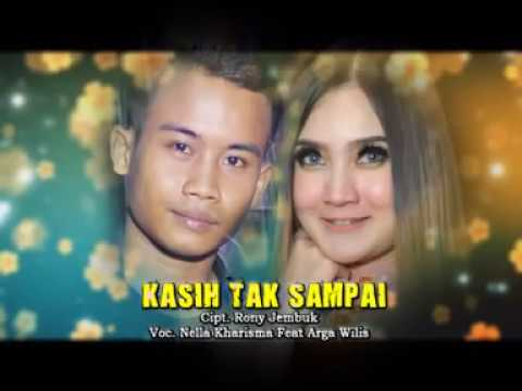 Download Nella Kharisma Ft.Arga Wilis - Kasih Tak Sampai  Mp4 baru