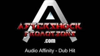 Audio Affinity - Dub Hit