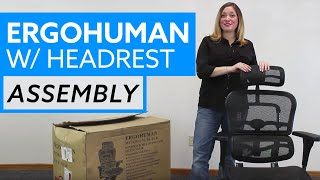 Assembly Of The Ergohuman Office Chair With Adjustable Headrest