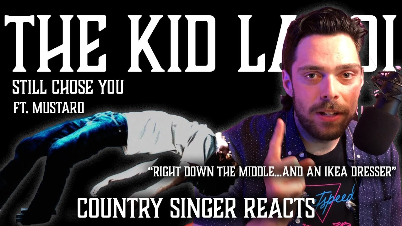 Country Singer Reacts To The Kid Laroi Still Chose You ft Mustard