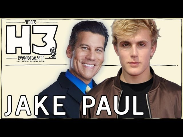 H3 Podcast #22 - Jake Paul & KTLA Reporter Chris Wolfe