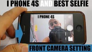 I Phone 4S Front Camera SELFIE TRICK