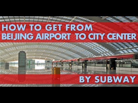 How to get from Beijing Airport to City Center by Train