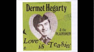 dermot hegarty, love is teasin