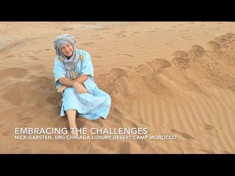 Embracing the challeges - Erg Chigaga Luxury Desert Camp Morocco