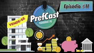 PrefCast #011 - Vende-se! - Podcast da Pref. de Paranavaí