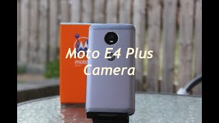 Moto E4 Plus Camera Review