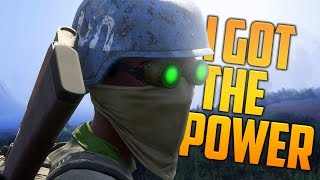 I GOT THE POWER! (H1Z1 King of the Kill)
