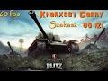 World of Tanks Blitz - Kharxssy Carry