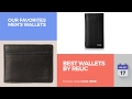 Best Wallets By Relic Our Favorites Men's Wallets