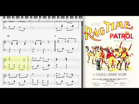 The Ragtime Patrol  Charles Jerome Wilson 1899, Ragtime piano