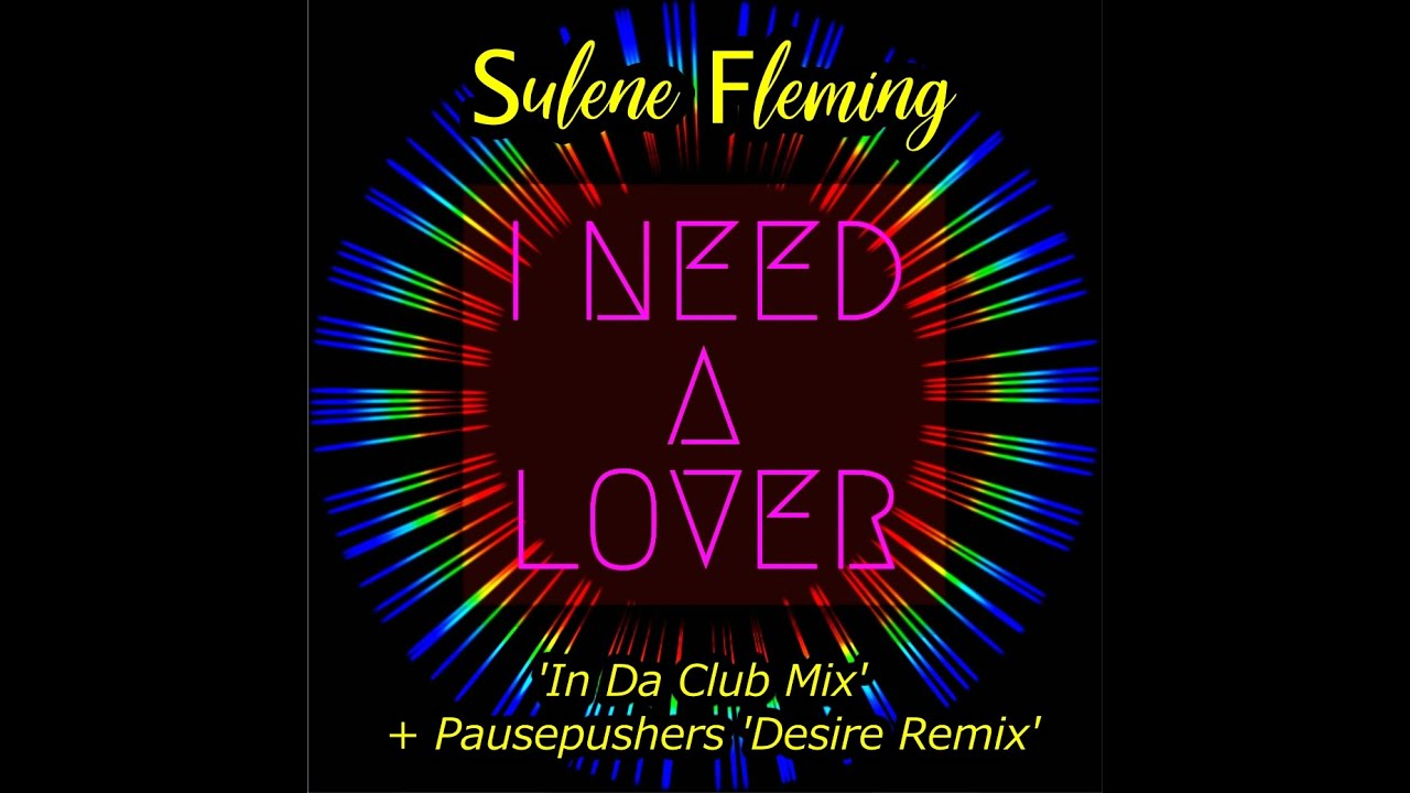 I Need A Lover Promo - Coming soon