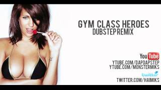 Gym Class Heroes - Stereo Hearts (Dubstep Remix) [Download Link]