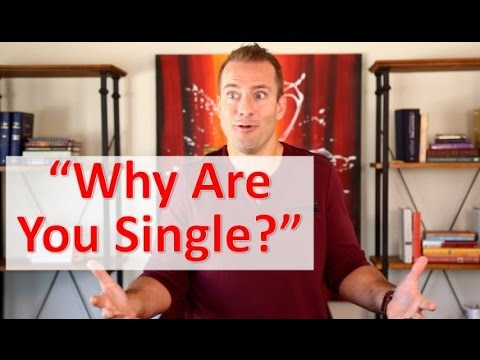 "What to say when a guy asks ""Why are you still single?"""