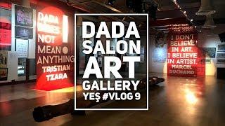 YEŞ - Dada Salon Art Gallery'i Geziyoruz! ft. Okan Bayülgen | Quasar İstanbul | Vlog #9