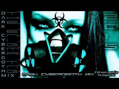 Dark Cybergoth Mix by The Enigma TNG