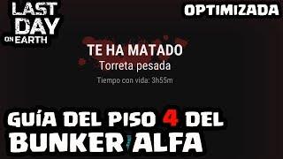 GUÍA DEL PISO 4 DEL BUNKER ALFA | LAST DAY ON EARTH: SURVIVAL | [El Chicha]