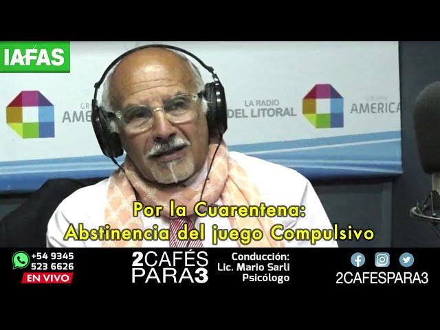 Por la Cuarentena: Abstinencia del juego Compulsivo - 1 de abril 2020