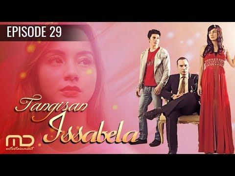 Tangisan Issabela - Episode 29