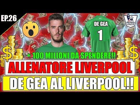 DE GEA AL LIVERPOOL!! + 100 MILIONI PER VINCERE LA CHAMPIONS!! FIFA 18 CARRIERA ALLENATORE #26