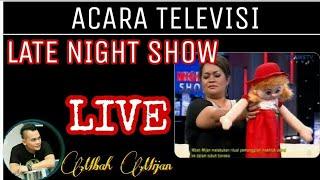 Late Night Show Mbah Mijan   Benda Mati Kerasukan By Trans TV