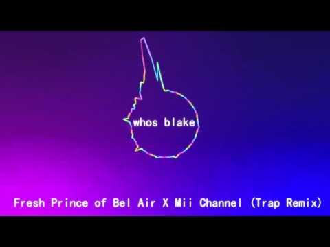 Fresh Prince of Bel Air X Mii Channel Trap Remix