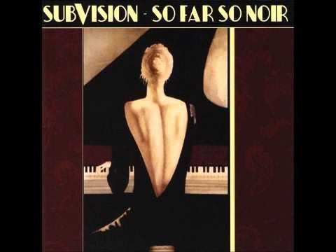 Subvision + So Far So Noir + Full Album