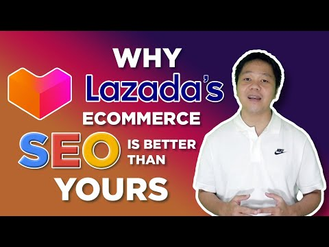 Why Lazada's Ecommerce SEO is Better Than Yours (Filipino)