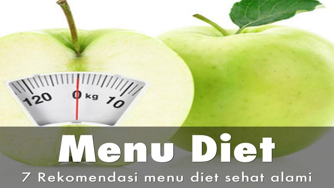 7 Menu diet sehat sederhana murah dan alami - YouTube