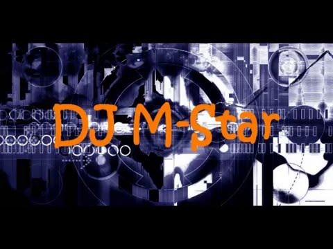 New 2009 - DJ M-Star