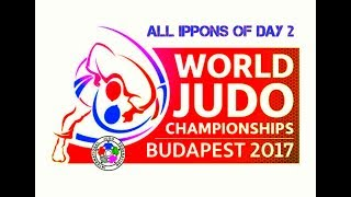 All ippons in day 2 of World Judo Championships Budapest 2017