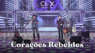Chitãozinho & Xororó - Corações Rebeldes (clipe oficial) YouTube Videos