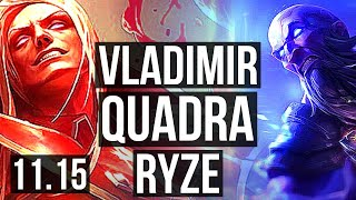 VLADIMIR vs RYZE (MID) | 17/1/5, Quadra, 70% winrate, Legendary | EUW Master | v11.15