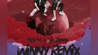 Filip M Ft La Trama Winny Remix