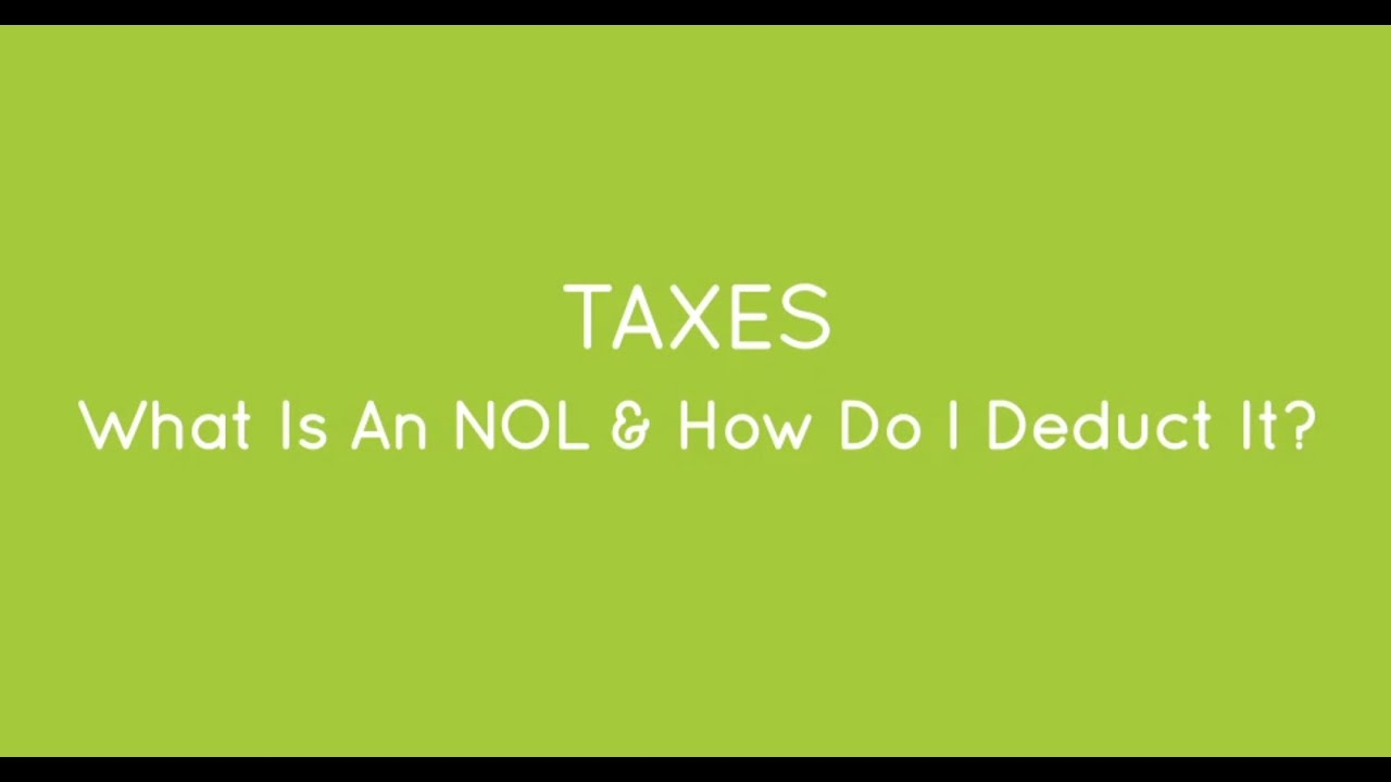 Net Operating Loss Nol What Is It How Do I Write It Off Youtube