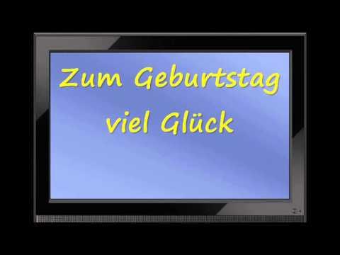 Happy Birthday In German Zum Geburtstag Viel Gluck Youtube