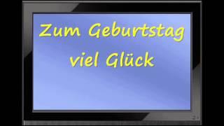 Happy Birthday in German - Zum Geburtstag viel Glück