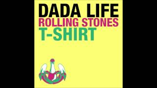 Download Dada Life - rolling stones T-Shirt MP3 song and Music Video