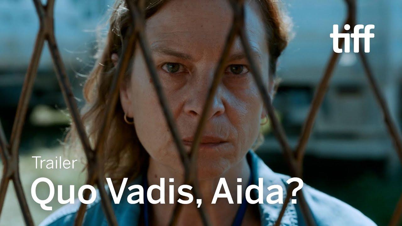 Download QUO VADIS, AIDA? Trailer | TIFF 2021