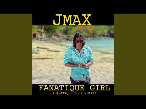Fanatique Girl (Fanatique Zouk Remix)