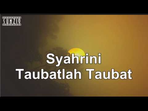 Syahrini - Taubatlah Taubat (Karaoke Version + Lyrics) No Vocal #sunziq