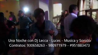 Una Noche con DJ Lecca - Sonido y Luces