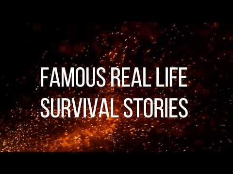 Famous Real Life Survival Stories  Top 05